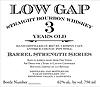 Low Gap 3yr Barrel Strength Bourbon